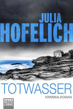 Totwasser von Hofelich,  Julia