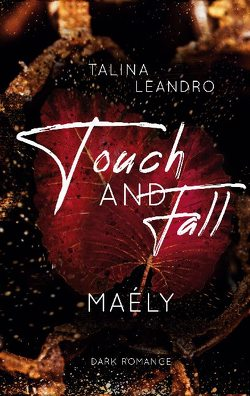 Touch AND Fall von Leandro,  Talina