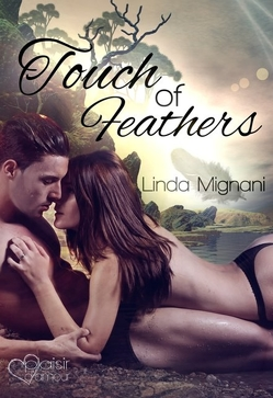 Touch of Feathers von Mignani,  Linda
