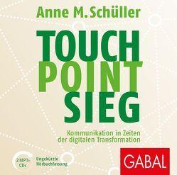 Touch. Point. Sieg. von Godec,  Sabina, Karolyi,  Gilles, Schüller,  Anne M