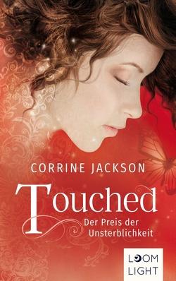 Touched von Jackson,  Corrine, Lichtblau,  Heidi
