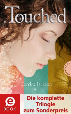 Touched (Die komplette Trilogie zum Sonderpreis) von Jackson,  Corrine, Lichtblau,  Heidi