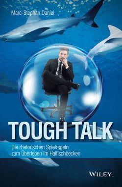 Tough Talk von Daniel,  Marc-Stephan