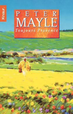 Toujours Provence von Mayle,  Peter