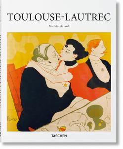 Toulouse-Lautrec von Arnold,  Matthias