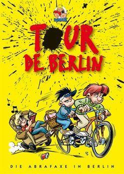 Tour de Berlin von Mosaik Team, Schleiter,  Klaus D