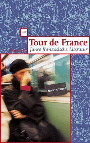 Tour de France von andere,  viele, Legendre,  Claire, Page,  Martin, Wassermann,  Annette