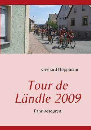 Tour de Ländle 2009 von Hoppmann,  Gerhard