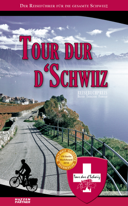 Tour dur d'Schwiiz von Fehr,  Reto
