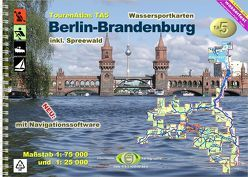 TourenAtlas Wasserwandern / TourenAtlas Berlin-Brandenburg