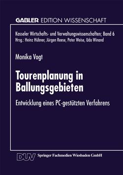 Tourenplanung in Ballungsgebieten von Vogt,  Monika