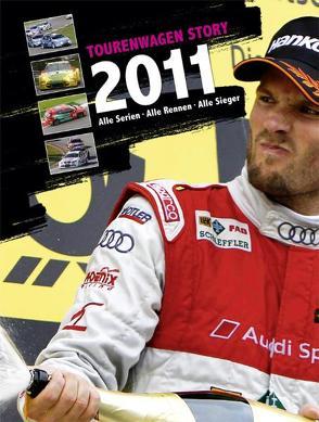 Tourenwagen Story 2011 von Schröder,  Torben, Wegner,  Alexander von