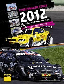 Tourenwagen Story 2012 von Paulun,  Volker, Voigt,  Thomas