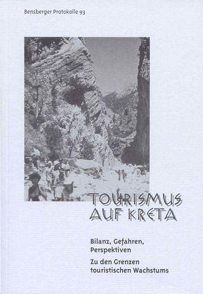 Tourismus auf Kreta von Betz,  Klaus, Braun,  Andreas, Daskalantonakis,  Mari, Isenberg,  Wolfgang, Lennartz,  Stephan