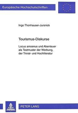 Tourismus-Diskurse von Thonhauser,  Ingo