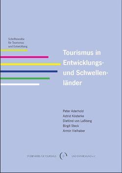 Tourismus in Entwicklungs- und Schwellenländer von Kösterke, Astrid, Steck, Birgit