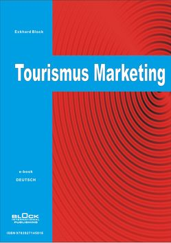 Tourismus Marketing – DE von Block,  Eckhard