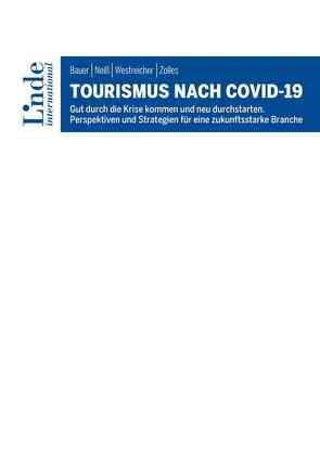 Tourismus nach COVID-19 von Bauer,  Richard