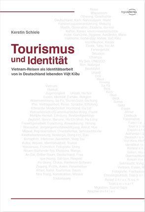 Tourismus und Identität von Schiele,  Kerstin