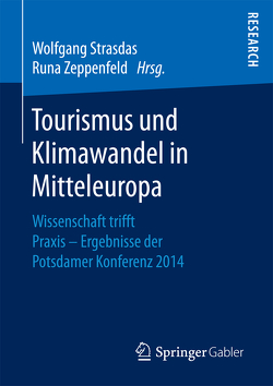 Tourismus und Klimawandel in Mitteleuropa von Strasdas,  Wolfgang, Zeppenfeld,  Runa