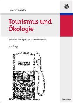 Tourismus und Ökologie von Müller,  Hansruedi