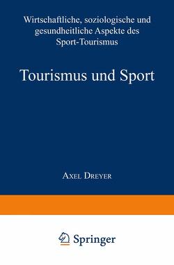 Tourismus und Sport von Dreyer,  Axel