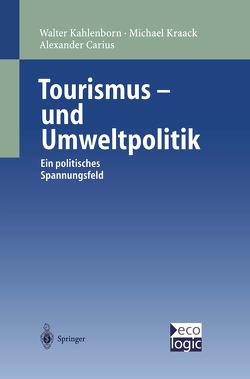 Tourismus-und Umweltpolitik von Carius,  Alexander, Kahlenborn,  Walter, Kraack,  Michael