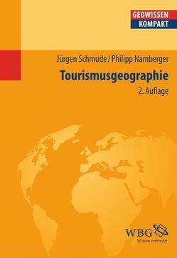 Tourismusgeographie von Cyffka,  Bernd, Namberger,  Philipp, Schmude,  Jürgen