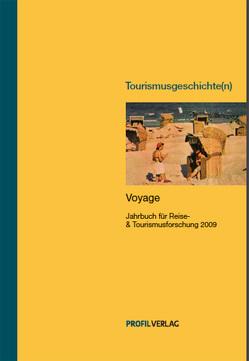 Tourismusgeschichte(n) von Kolbe,  Wiebke, Noack,  Christian, Spode,  Hasso