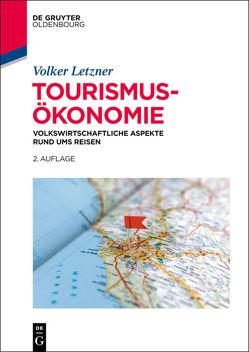 Tourismusökonomie von Letzner,  Volker