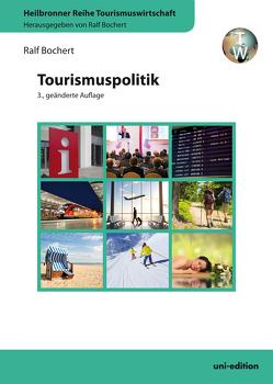 Tourismuspolitik von Bochert,  Ralf