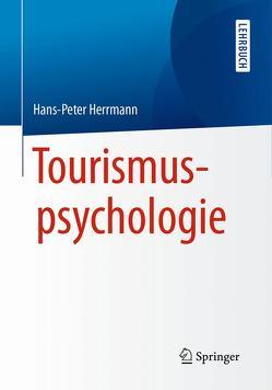 Tourismuspsychologie von Herrmann,  Hans-Peter