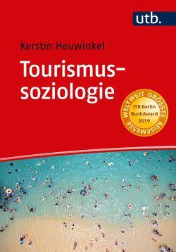 Tourismussoziologie von Heuwinkel,  Kerstin
