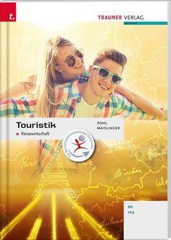 Touristik Reisewirtschaft von Maislinger,  Cathrine, Pohl,  Sabine