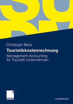 Touristikkostenrechnung von Benz,  Christoph