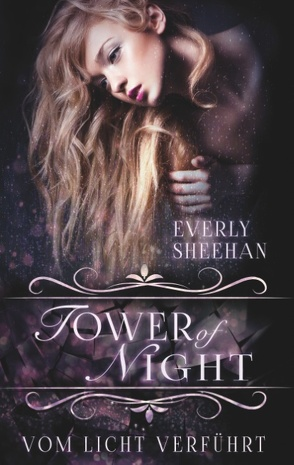 Tower of Night von Sheehan,  Everly