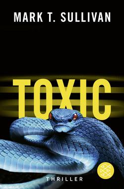 Toxic von Schuhmacher,  Sonja, Sullivan,  Mark T., Wollermann,  Thomas