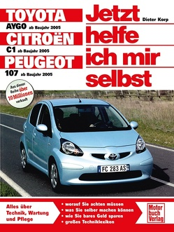 Toyota Aygo / Citroen C1 / Peugeot 107 von Korp,  Dieter