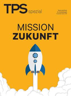 TPS spezial – Mission Zukunft