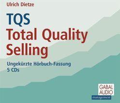 TQS Total Quality Selling von Bergmann,  Gisa, Dietze,  Ulrich, Grauel,  Heiko