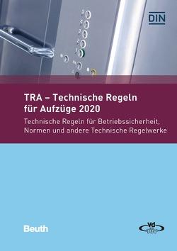 TRA – Technische Regeln für Aufzüge 2020