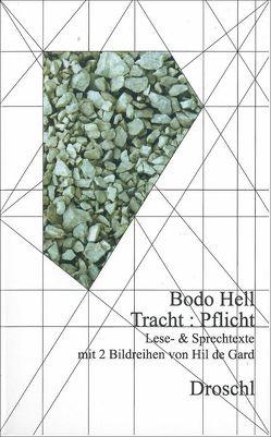 Tracht : Pflicht von Gard,  Hilde, Hell,  Bodo