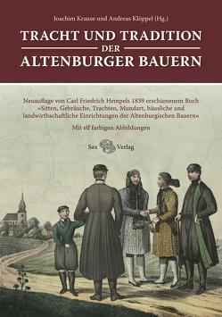Tracht und Tradition der Altenburger Bauern von Klöppel,  Andreas, Krause,  Joachim