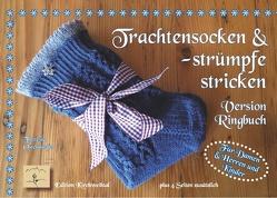 Trachtensocken und -strümpfe stricken von Ostendorfer,  Theresia