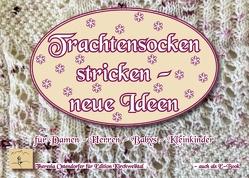 Trachtensockenstricken – neue Ideen von Ostendorfer,  Theresia