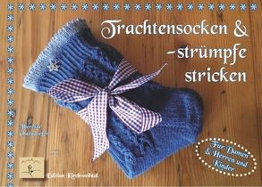 Trachtenstrümpfe und -socken stricken von Ostendorfer,  Theresia