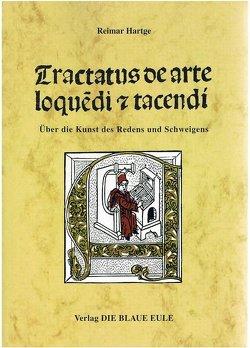 Tractatus de arte loquendi et tacendi von Hartge,  Reimar