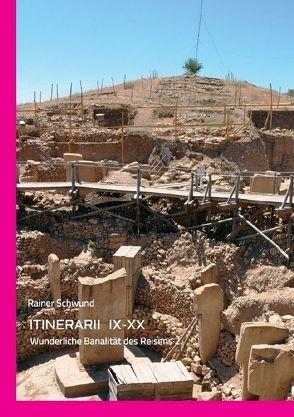 Tractatus nihilo-paranoicus / ITINERARII  9-20 von Schwund,  Rainer