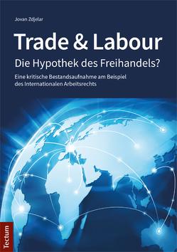 Trade & Labour von Zdjelar,  Jovan