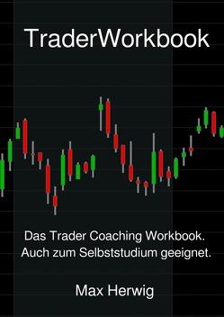 TraderWorkbook von Herwig,  Max